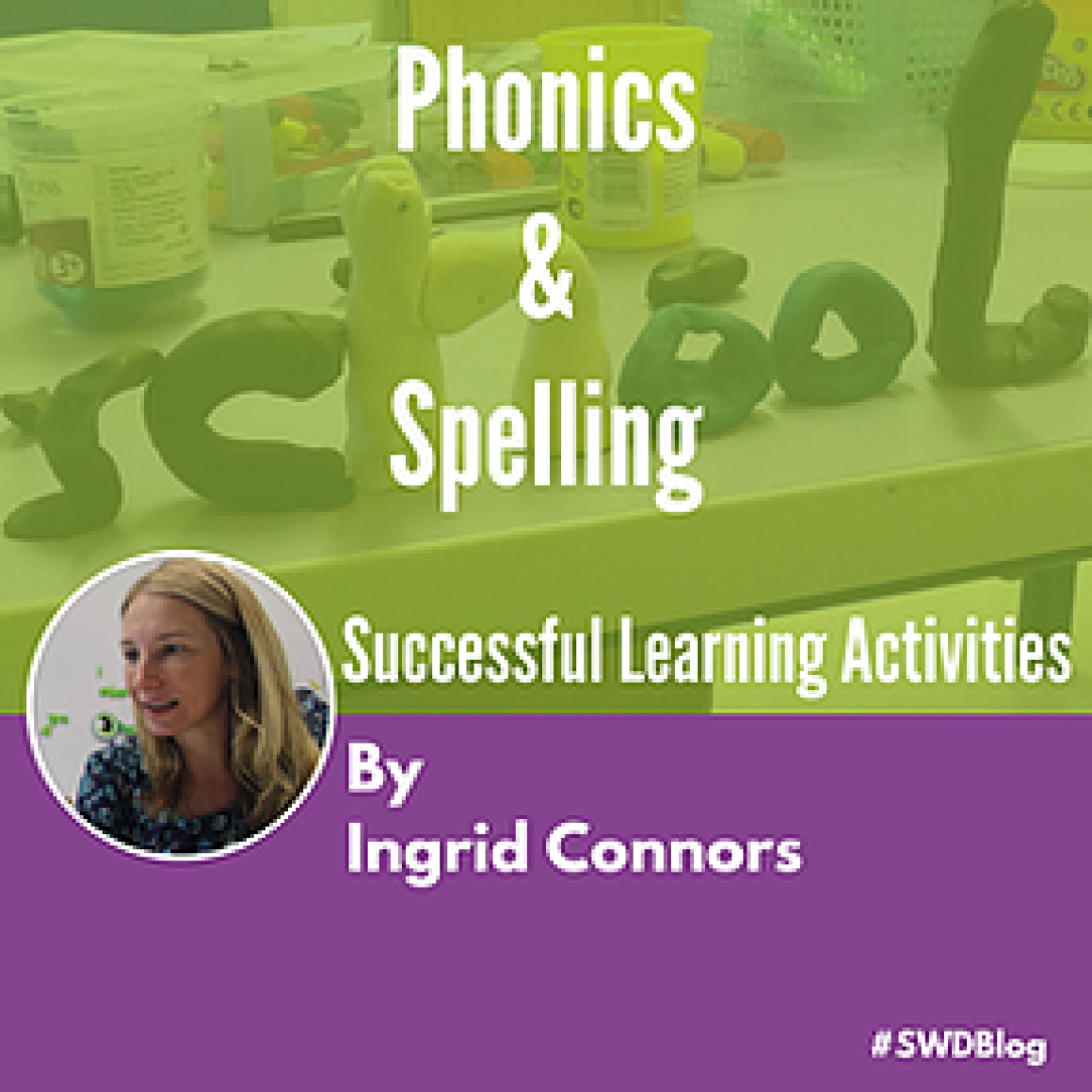 Phonics & Spelling: Successful Learning Activities