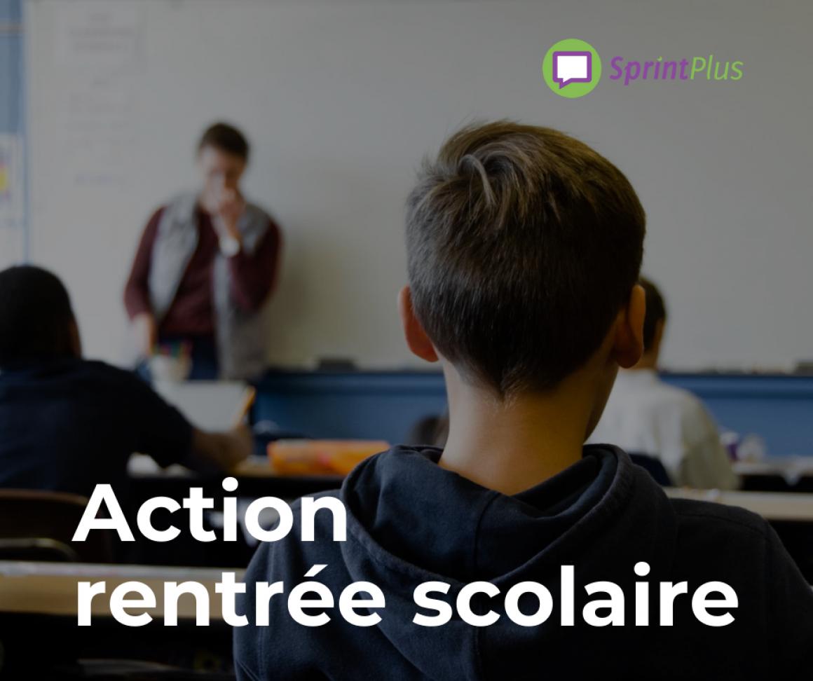Action de rentrée scolaire et session d'info en ligne gratuite